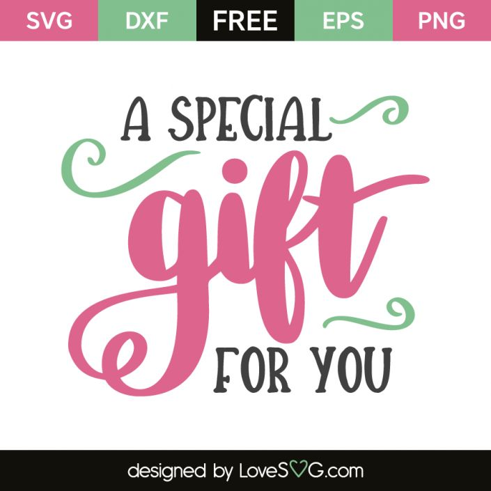 *** FREE SVG CUT FILE for Cricut, Silhouette and more *** A special gift for you
