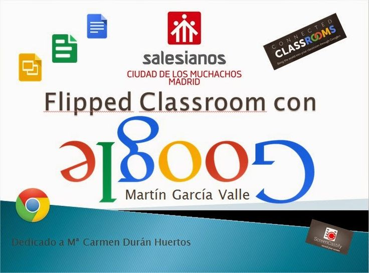 En la nube TIC: Flipped Classroom con Google Más