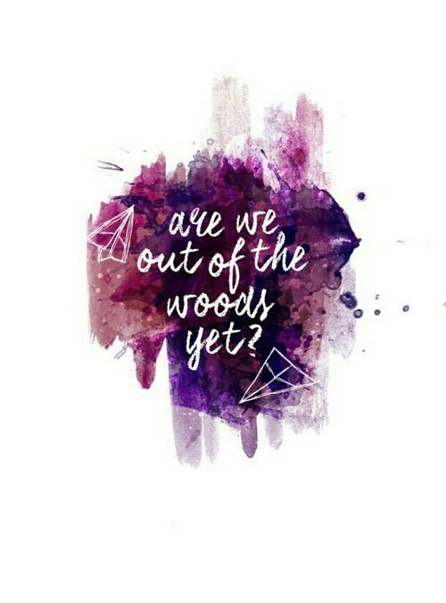 Imagen de Taylor Swift, Lyrics, and out of the woods