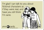 I do this ALL the time.Best Friends, Fictional Characters, I M Glad, Fiction Character, Nerd Problems, Jamie Jones, Jamie Beintema
