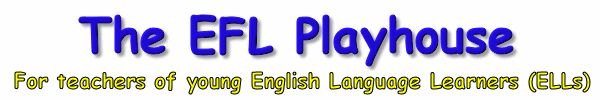 The EFL Playhouse offers a world of resources for teachers of young English Language Learners (ELLs). Browse The EFL Playhouse collections of educational games, songs, fingerplays, action rhymes, craft ideas, printable materials, tongue twisters, and more. Borrow the ideas that meet the needs of your ESL/EFL students.