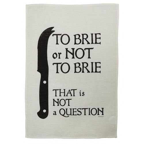 To Brie or Not to Brie, That is NOT a question