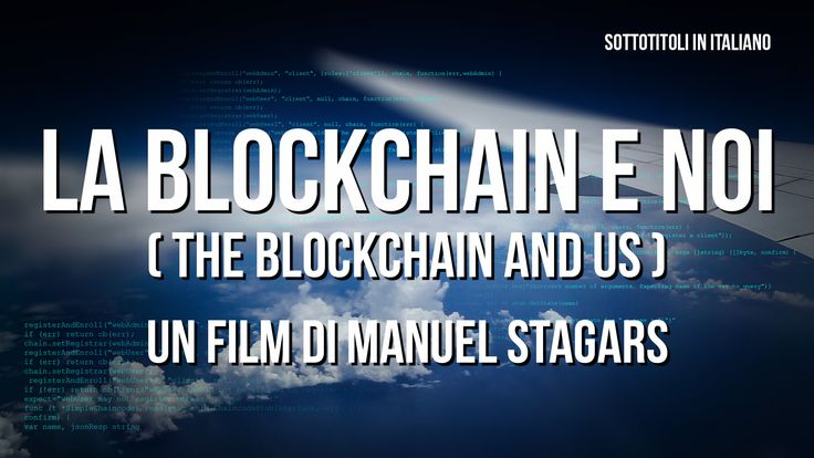 The Blockchain and Us (Italian subtitles)