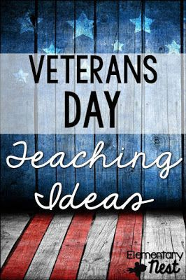 veterans day teaching idea blog post- lots of activities to incorporate veterans day into your classroom