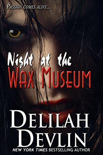 Night at the Wax Museum (a LGBT erotic short story), http://www.amazon.com/dp/B00T0SMG8C/ref=cm_sw_r_pi_awdm_KZCZub1T1RFF7