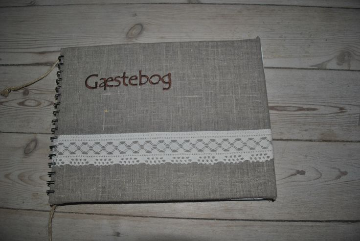 Nature theme: DIY guestbook covered with linen and lace - text is embroidered. / Hjemmelavet gæstebog beklædt med hør og blonder - tekst er broderet.