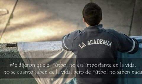 Mas alla de la lógica, mas alla de la razón, te entrego mi vida y mi corazón. Racing Club de Avellaneda.