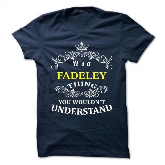 FADELEY - #shirt design #shirt. ORDER HERE => https://www.sunfrog.com/Camping/FADELEY-111171192-Guys.html?60505