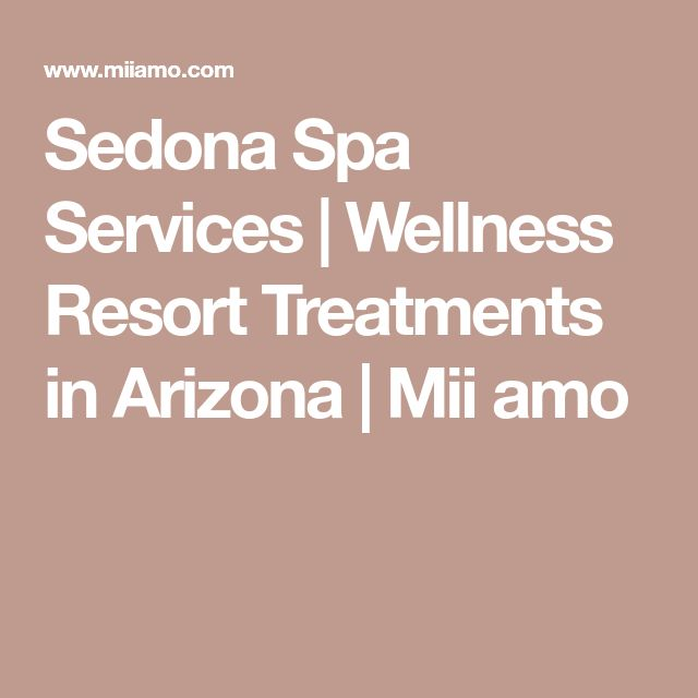 Sedona Spa Services   Wellness Resort Treatments in Arizona   Mii amo