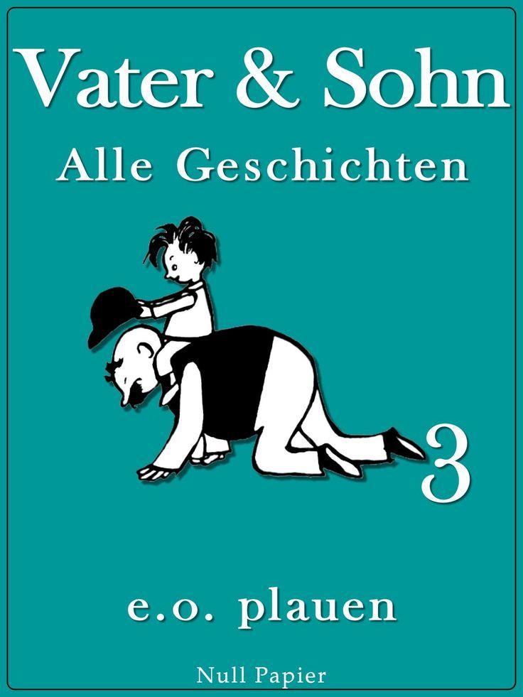 Erich Ohser: Vater und Sohn - Band 3