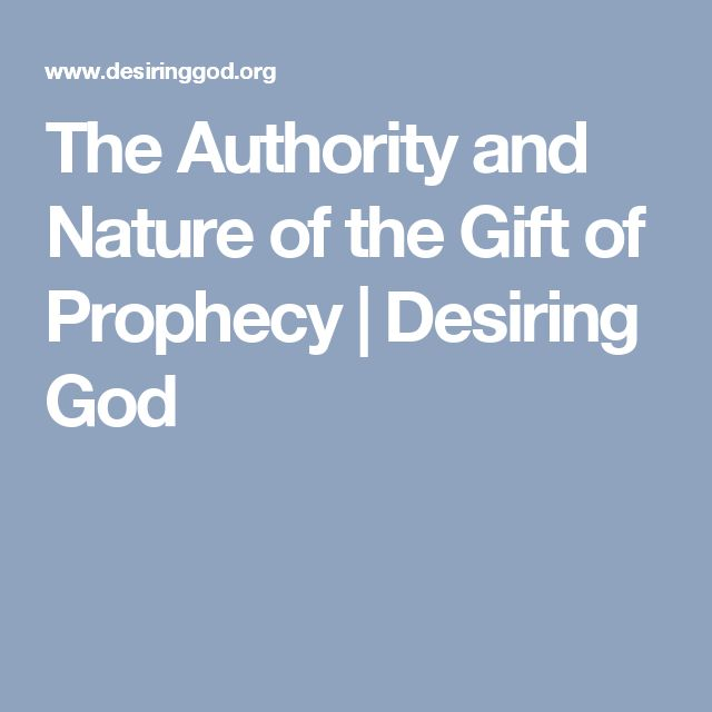 Best 25 the gift of prophecy ideas on pinterest mythology the authority and nature of the gift of prophecy desiring god negle Images