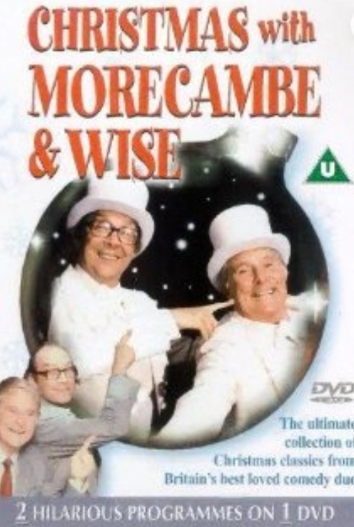 Morecambe and Wise  I remember sitting down to watch them every Christmas Day. The best comedy double act ever.
