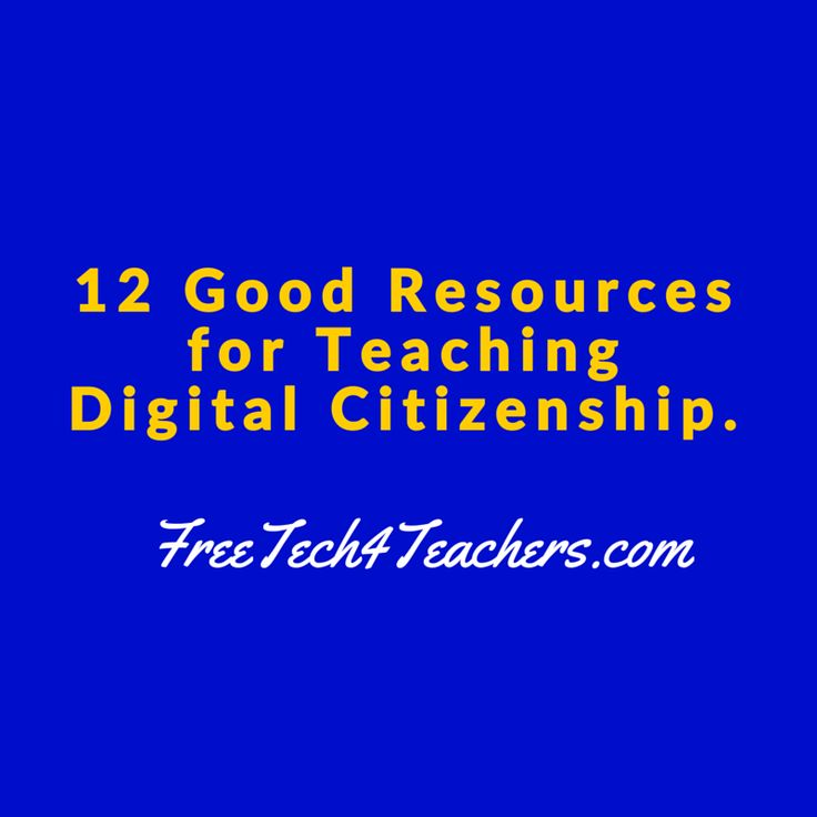 Free Technology for Teachers: 12 Good Resources for Teaching Digital Citizenship - A PDF Handout