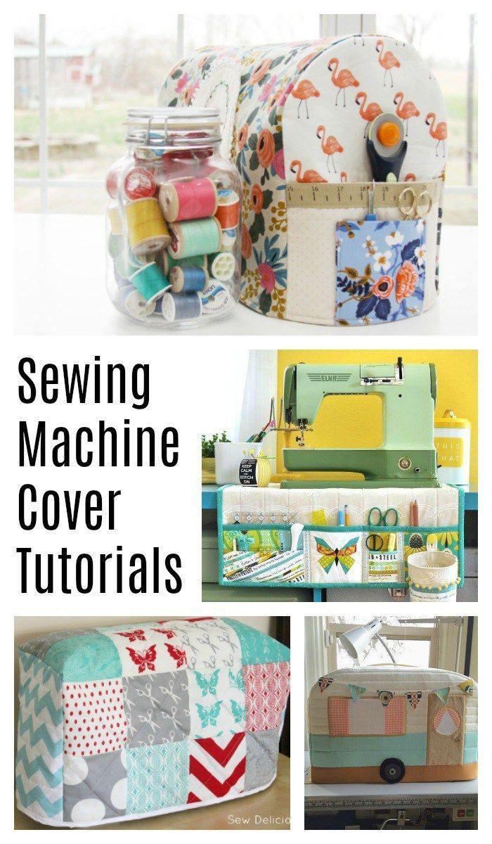 Sewing Machine Cover tutorials – perfect for a gift for a fellow quilter