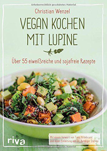 Vegan kochen mit Lupine: Über 55 eiweißreiche und sojafre... https://www.amazon.de/dp/3742300385/ref=cm_sw_r_pi_dp_x_pNbmybZYTEGXS