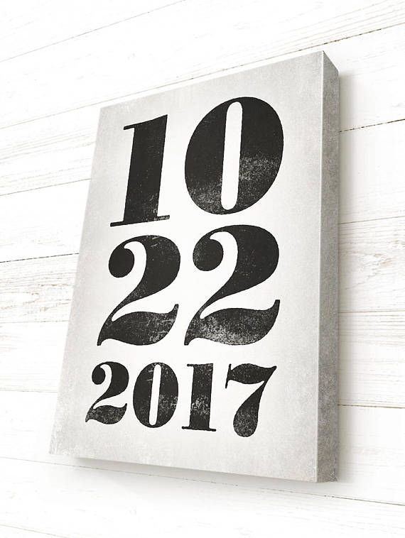 Wedding Date Sign Anniversary Canvas Custom Significant Gift In 2018 Art And Inspiration