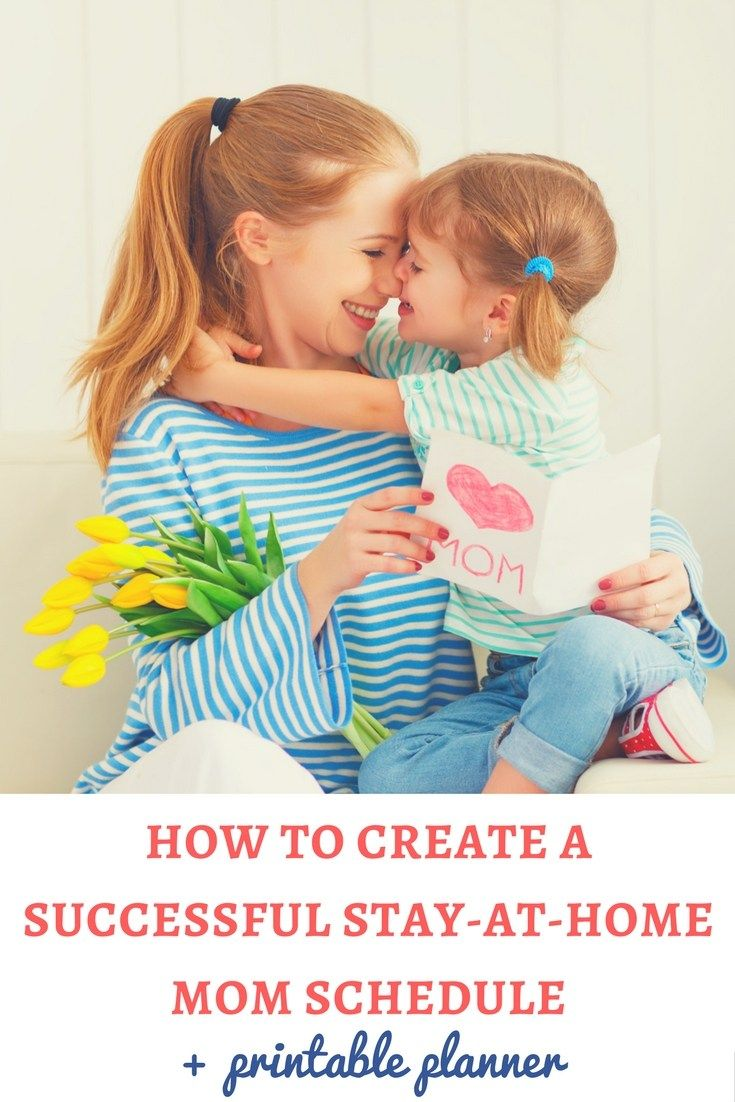 Do you want to create a successful stay-at-home mom schedule? Here are the steps that will allow you to do this! | Stay-at-home mom schedule | Toddler schedule | Preschooler schedule | Mom schedule | Printable schaedule