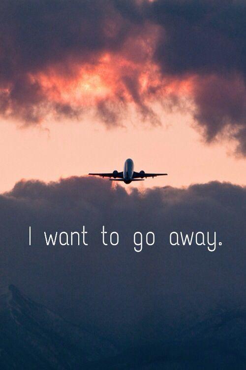 go away #travel #travelquotes