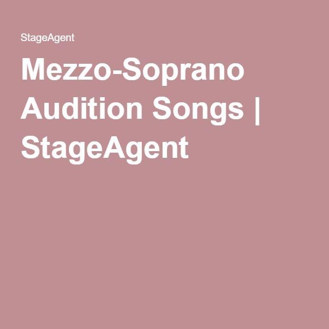 Mezzo-Soprano Audition Songs | StageAgent