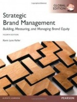 Strategic Brand Management by Kevin Lane Keller, 4th Edition PDF Download here