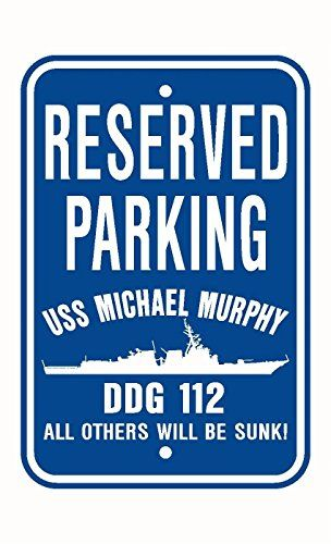 USS MICHAEL MURPHY DDG 112 Parking Sign Aluminum Blue / W... https://www.amazon.com/dp/B01M5BZBQ6/ref=cm_sw_r_pi_dp_x_-ds0yb933CZ7D