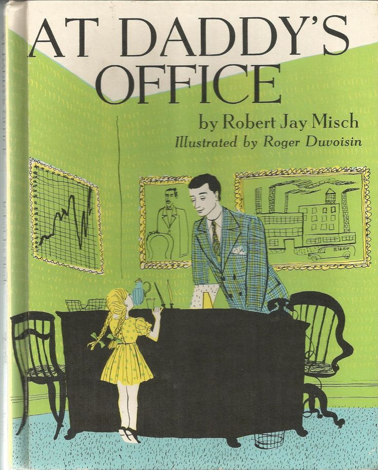 1946, At Daddy's Office hb Vintage 1946 Book by R Jay Misch Art by Roger Duvoisin