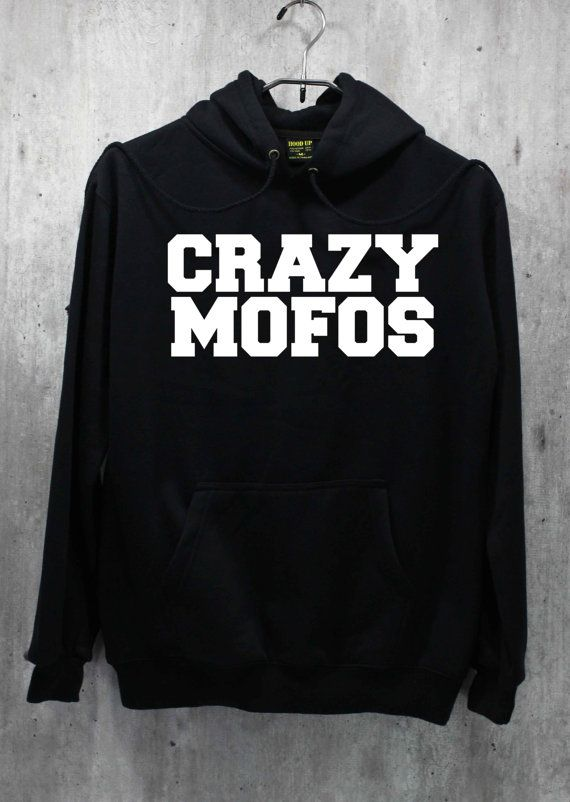 Crazy Mofos Shirt Niall Horan One Direction 1D Shirt Hoodie Hoodies Sweatshirt Sweater GIVE ME! GIVE ME! GIVE IT TO ME NOW!