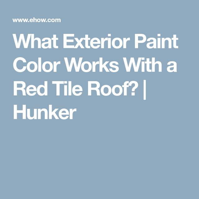 What Exterior Paint Color Works With a Red Tile Roof? | Hunker