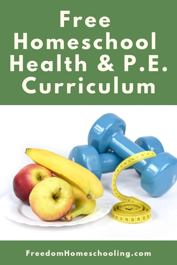 Free Homeschool Health And P E Curriculum For All Grades Homeschool Free Health Physical Education Curriculum Free Homeschool Free Homeschool Curriculum