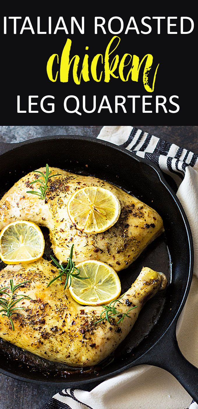 Italian Roasted Chicken Leg Quarters
