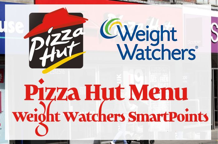 Below are the Weight Watchers PointsPlus and SmartPoints for Pizza Hut full menu.        source :fastfoodnutrition.org