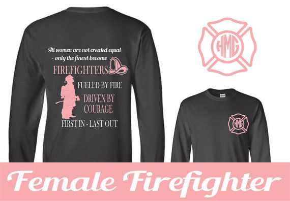 Female Firefighter Monogram Tshirt - front and back