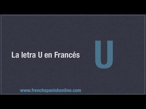 Pronunciación de la letra U en Francés