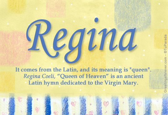 Regina - meaning and origin of Regina