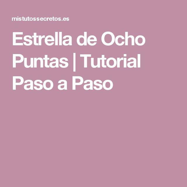 Estrella de Ocho Puntas | Tutorial Paso a Paso
