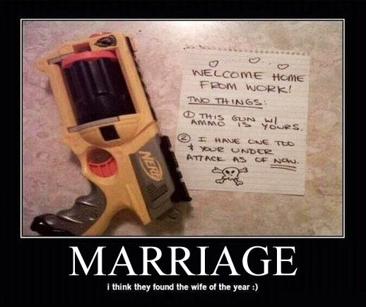 I did this to my husband about a month ago. The funnest thing I have ever done! When we happen to find the guns when we clean the war starts again =): One Day, Ideas, Stuff, Nerf Gun, Wedding, Funny, Things, I Will