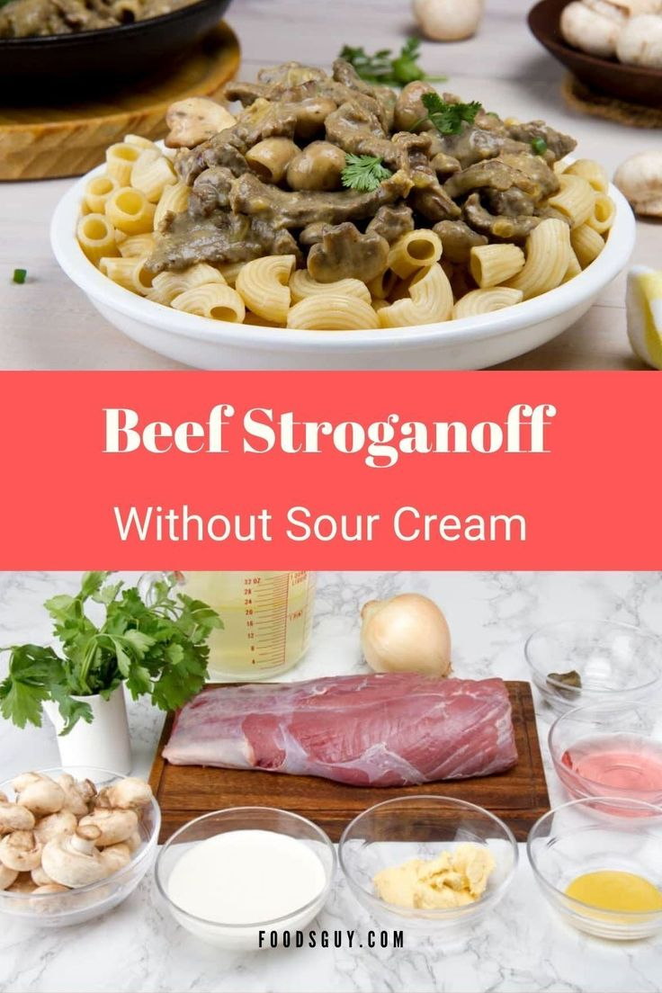 Beef Stroganoff Without Sour Cream Recipe In 2020 Beef Stroganoff Stroganoff Creamed Beef