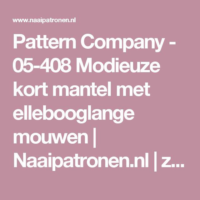 Pattern Company - 05-408 Modieuze kort mantel met ellebooglange mouwen  | Naaipatronen.nl | zelfmaakmode patroon online