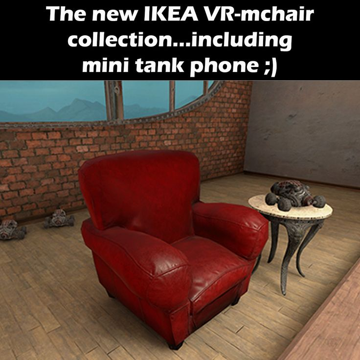 The new IKEA VR-mchair collection ... including mini tank phone ;)