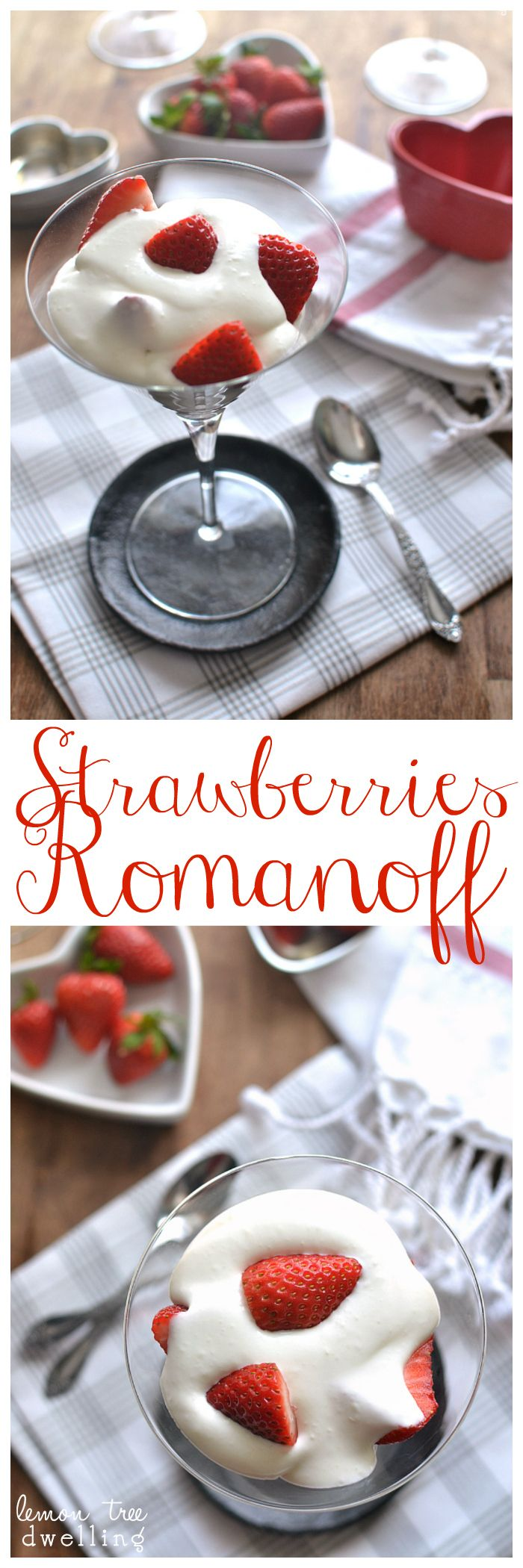 Strawberries Romanoff - a simple, elegant dessert that's perfect for Valentine's Day or date night in!