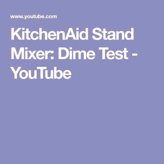 KitchenAid Stand Mixer: Dime Test - YouTube
