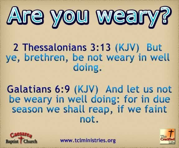 Image result for be not weary in well doing kjv