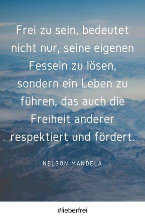 Ein Zitat Zu Freiheit Von Nelson Mandela Freiheit Frei Mandela Zitate