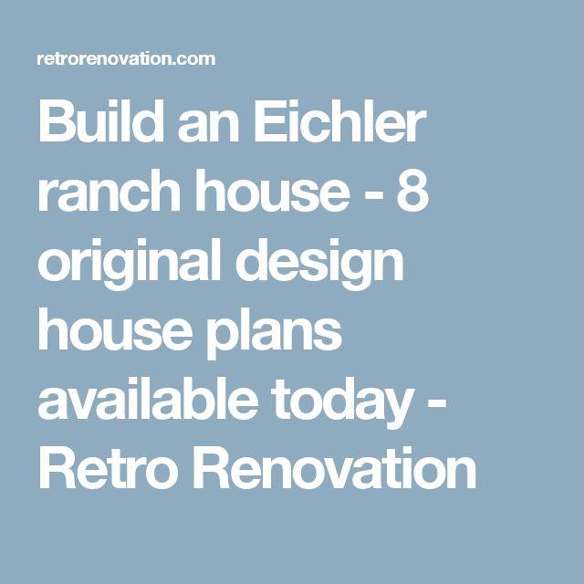 Build an Eichler ranch house - 8 original design house plans available today - Retro Renovation