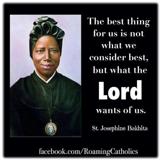 St. Josephine Bakhita quotes. Catholic Saints