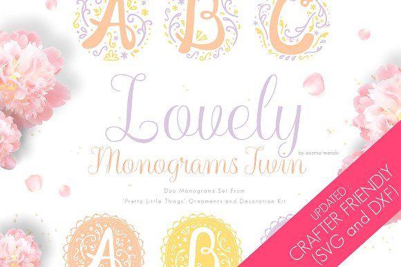 Lovely Monograms Twin Graphics Silhouette Design Studio Monogram Fonts Decoration Kit