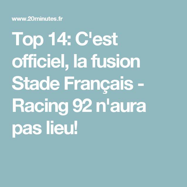Top 14: C'est officiel, la fusion Stade Français - Racing 92 n'aura pas lieu!