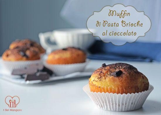 #Muffin di Pasta Brioche al cioccolato