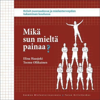 Mikä sun mieltä painaa?   Suomen Mielenterveysseura