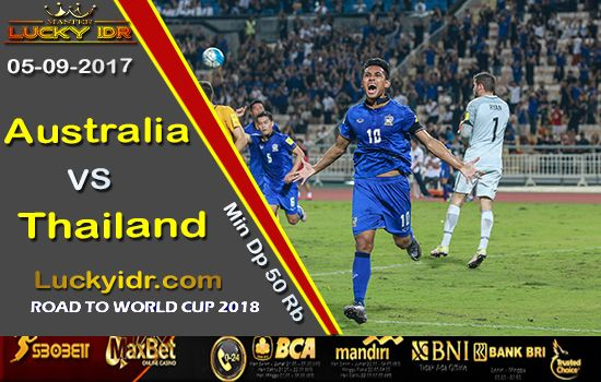 Prediksi Piala Dunia Australia vs Thailand 05 September 2017 | Aplikasi Tangkasnet